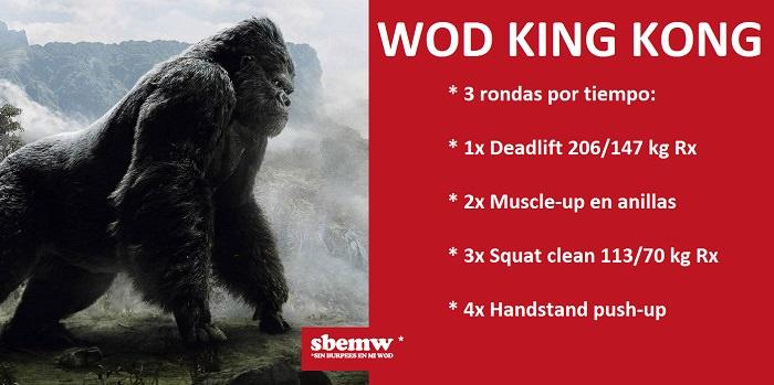 WOD King Kong SBEMW